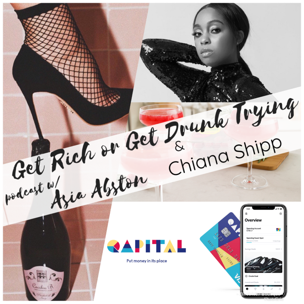 Get Rich or Get Drunk Trying Podcast episode 33 with Chiana Shipp