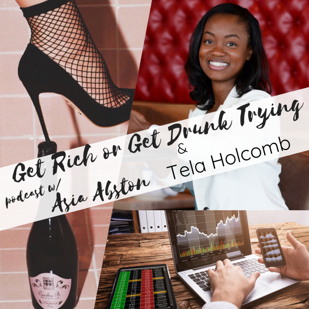 Get Rich or Get Drunk Trying with stock trading expert Tela Holcomb