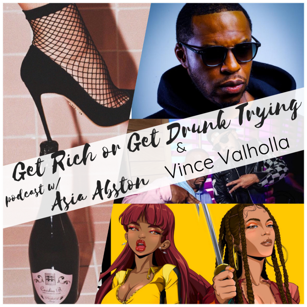 Vince Valholla interview on the Get Rich or Get Drunk Trying Podcast