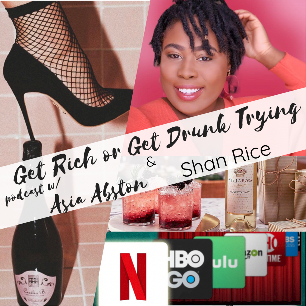 Get Rich or Get Drunk Trying podcast